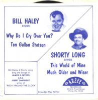 Bill Haley - Why Do I Cry Over You - Ten Gallon Stetson + Shorty Long (R2-137)